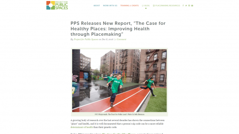 "Project for Public Spaces Releases New Report, ""The Case for Healthy Places: Improving Health through Placemaking"""